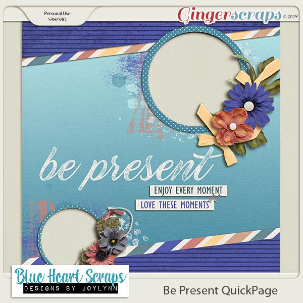 Be Present & Freebies!
